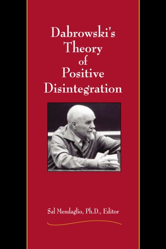 Dabrowski's Theory of Positive Disintegration 9780910707848