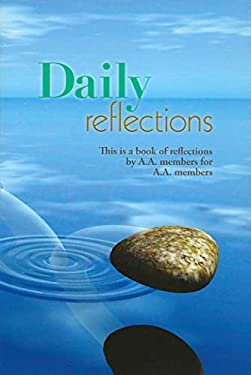Daily Reflections: A Book of Reflections by A.A. Members for A.A. Members 9780916856373