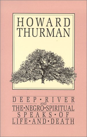 Deep River and the Negro Spiritual Speaks of Life and Death 9780913408209