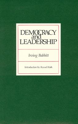 Democracy and Leadership 9780913966549
