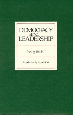 Democracy and Leadership 9780913966556