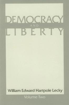 Democracy and Liberty: Volume 2 PB 9780913966853