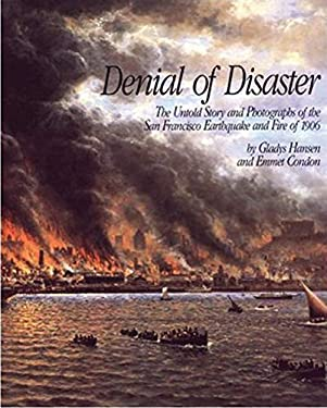 Denial of Disaster 9780918684332