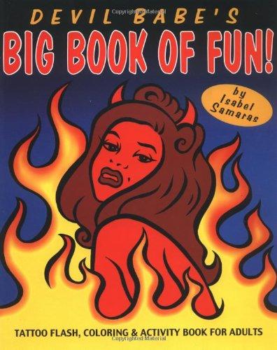Devil Babe's Big Book of Fun 9780916397524