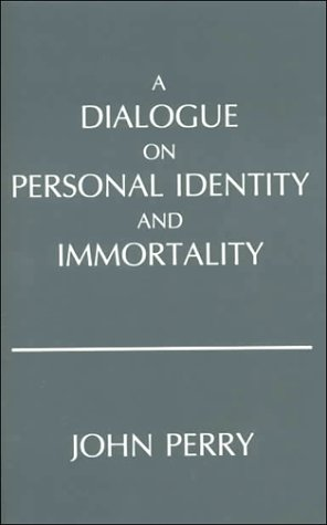 A Dialogue on Personal Identity and Immortality 9780915144532