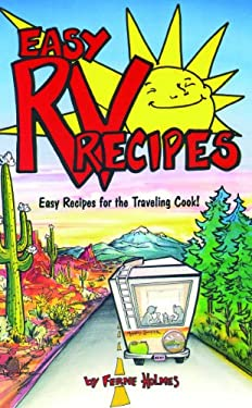 Easy RV Recipes: Recipes for the Traveling Cook 9780914846291