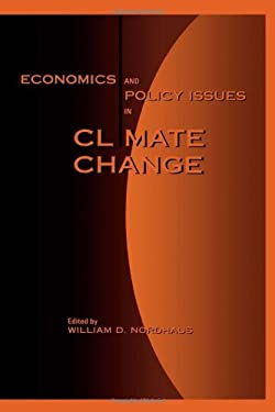Economics and Policy Issues in Climate Change 9780915707959
