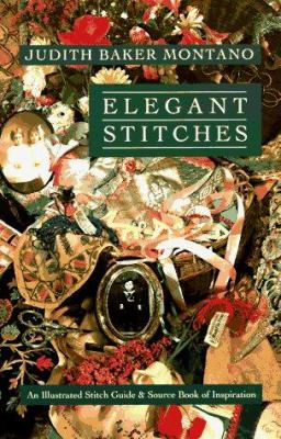 Elegant Stitches: An Illustrated Stitch Guide & Source Book of Inspiration 9780914881858