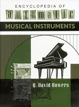 Encyclopedia of Automatic Musical Instruments 9780911572087
