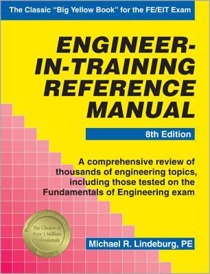 Engineer-In-Training Reference Manual 9780912045566