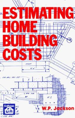 Estimating Home Building Costs 9780910460804