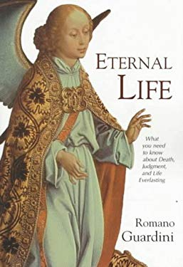 Eternal Life: What You Need to Know about Death, Judgement and the Everlasting 9780918477699