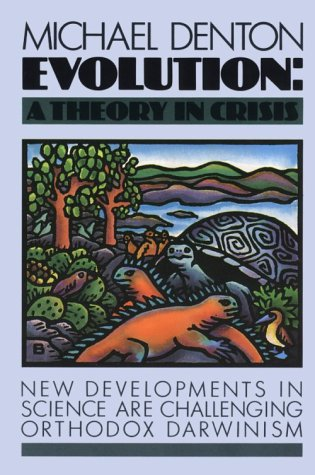 Evolution: A Theory in Crisis 9780917561528
