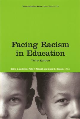 Facing Racism in Education 9780916690427