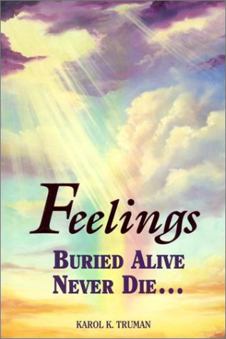 Feelings Buried Alive Never Die 9780911207026