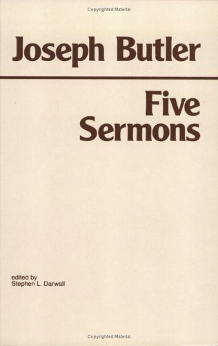 Five Sermons, Preached at the Rolls Chapel and a Dissertation Upon the Nature of Virtue 9780915145614