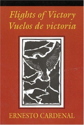 Flights of Victory/Vuelos de Victoria 9780915306749