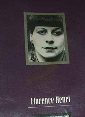 Florence Henri, Artist-Photographer of the Avant-Garde - San Francisco Museum of Modern Art / Du Pont, Diana C.