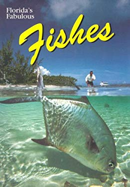 Florida's Fabulous Fishes 9780911977226