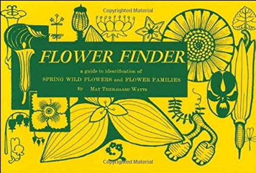 Flower Finder: A Guide to the Identification of Spring Wild Flowers and Flower Families East of the Rockies and North of the Smokies, 9780912550008