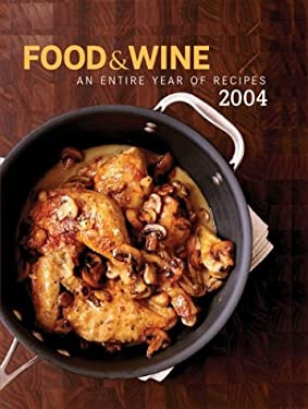 Food & Wine Annual Cookbook: An Entire Year of Recipes 9780916103934