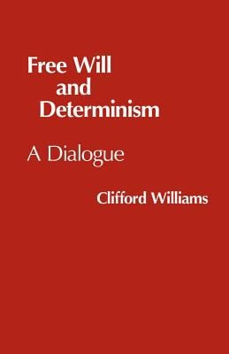 Free Will and Determinism 9780915144778