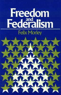 Freedom & Federalism