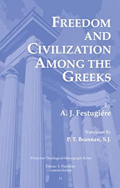 Freedom and Civilization Among the Greeks 9780915138982
