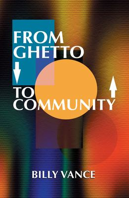 From Ghetto to Community 9780913543719
