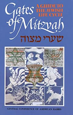 Gates of Mitzvah: A Guide to the Jewish Life Cycle 9780916694531