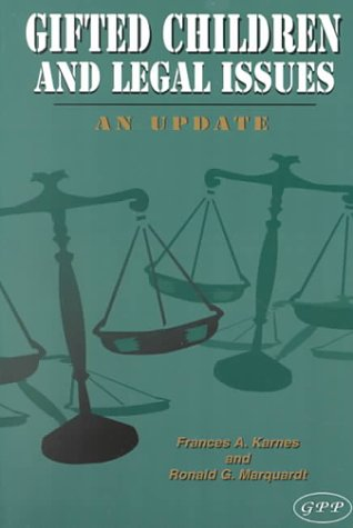 Gifted Children and Legal Issues: An Update 9780910707343