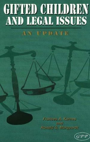 Gifted Children and the Law: Mediation, Due Process, and Court Cases 9780910707152