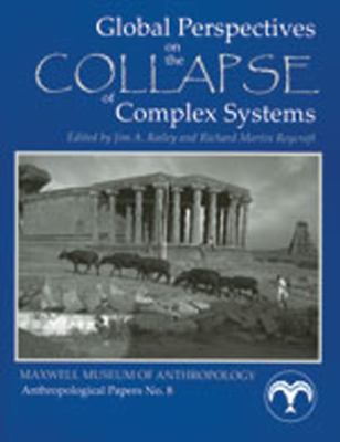 Global Perspectives on the Collapse of Complex Systems 9780912535159