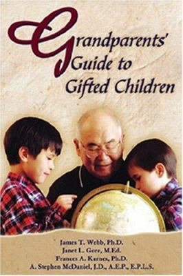 Grandparents' Guide to Gifted Children 9780910707688
