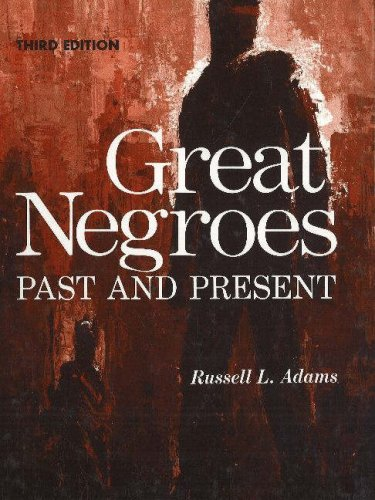 Great Negroes: Past and Present: Volume One