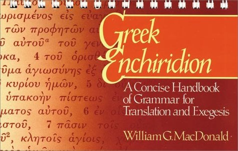 Greek Enchiridion: A Concise Handbook of Grammar for Translation and Exegesis 9780913573181