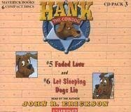 Hank the Cowdog: Faded Love/Let Sleeping Dogs Lie