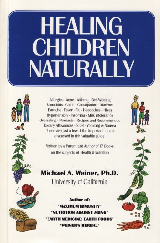 Healing Children Naturally 9780912845104