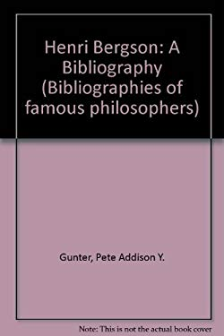 Henri Bergson: A Bibliography (Bibliographies of famous philosophers)
