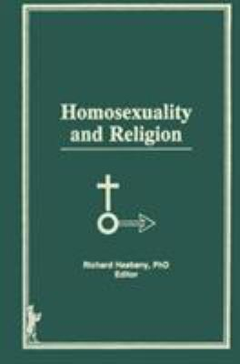 Homosexuality and Religion 9780918393661