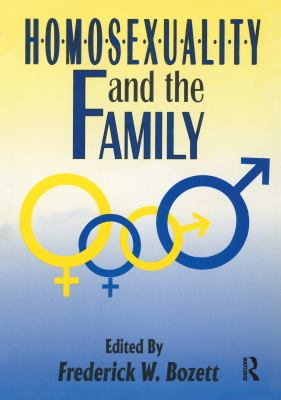 Homosexuality and the Family 9780918393579