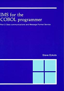 IMS for the COBOL Programmer: Data Communications 9780911625301