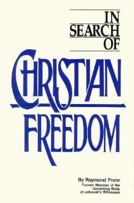 In Search of Christian Freedom 9780914675143