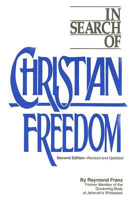 In Search of Christian Freedom 9780914675174