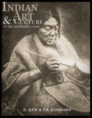 Indian Art and Culture of the Northwest Coast 9780919654136
