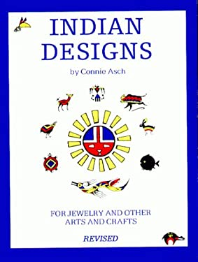 Indian Designs: For Jewelry and Other Arts and Crafts 9780918080257