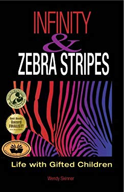 Infinity and Zebra Stripes: Life with Gifted Children