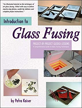 Introduction to Glass Fusing 9780919985384
