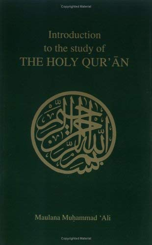 Introduction to the Study of the Holy Quran 9780913321065