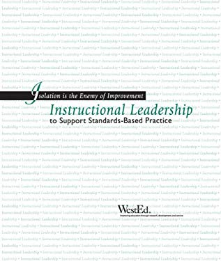 Isolation Is the Enemy of Improvement: Instructional Leadership to Support Standards-Based Practice 9780914409137